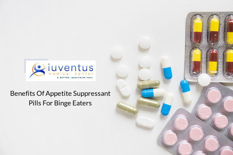Benefits of Appetite Suppressant Pills for Binge Eaters